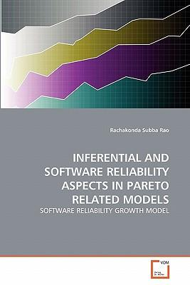 INFERENTIAL AND SOFTWARE RELIABILITY ASPECTS IN PARETO RELATED MODELS