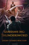 Guardians Inc. : Thundersword