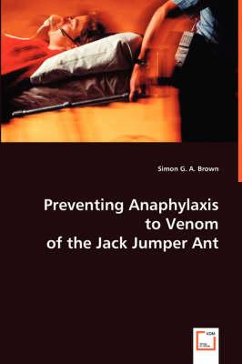 Preventing Anaphylaxis to Venom of the Jack Jumper Ant