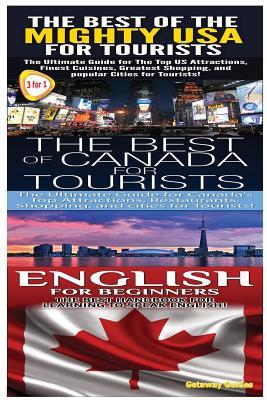The Best of the Might USA for Tourists & The Best of Canada for Tourists & English for Beginners