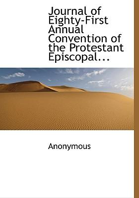 Journal of Eighty-First Annual Convention of the Protestant Episcopal...