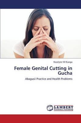 Female Genital Cutting in Gucha