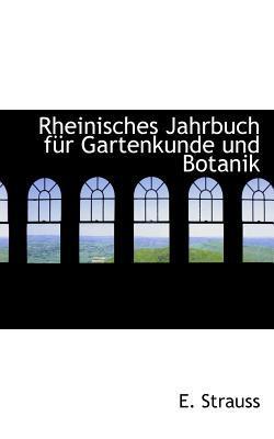 Rheinisches Jahrbuch F R Gartenkunde Und Botanik