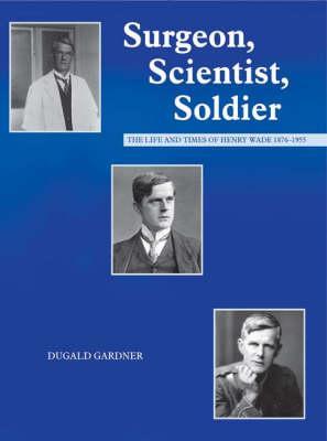 Surgeon, Scientist, Soldier