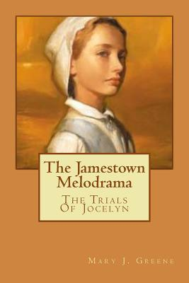 The Jamestown Melodr...