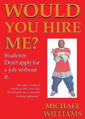 Would You Hire Me?