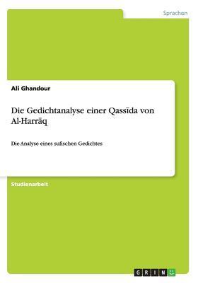 Die Gedichtanalyse einer Qassida von Al-Harraq