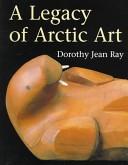 A Legacy of Arctic Art