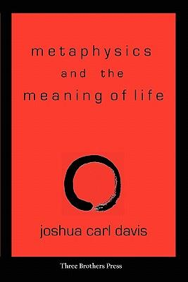 Metaphysics and the Meaning of Life