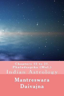 Chapters 15 to 21. Phaladeeika