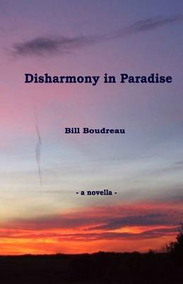 Disharmony in Paradise