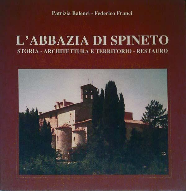 L'abbazia di Spineto