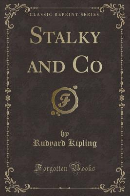 Stalky and Co (Classic Reprint)
