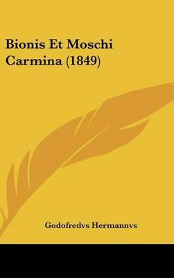 Bionis Et Moschi Carmina (1849)