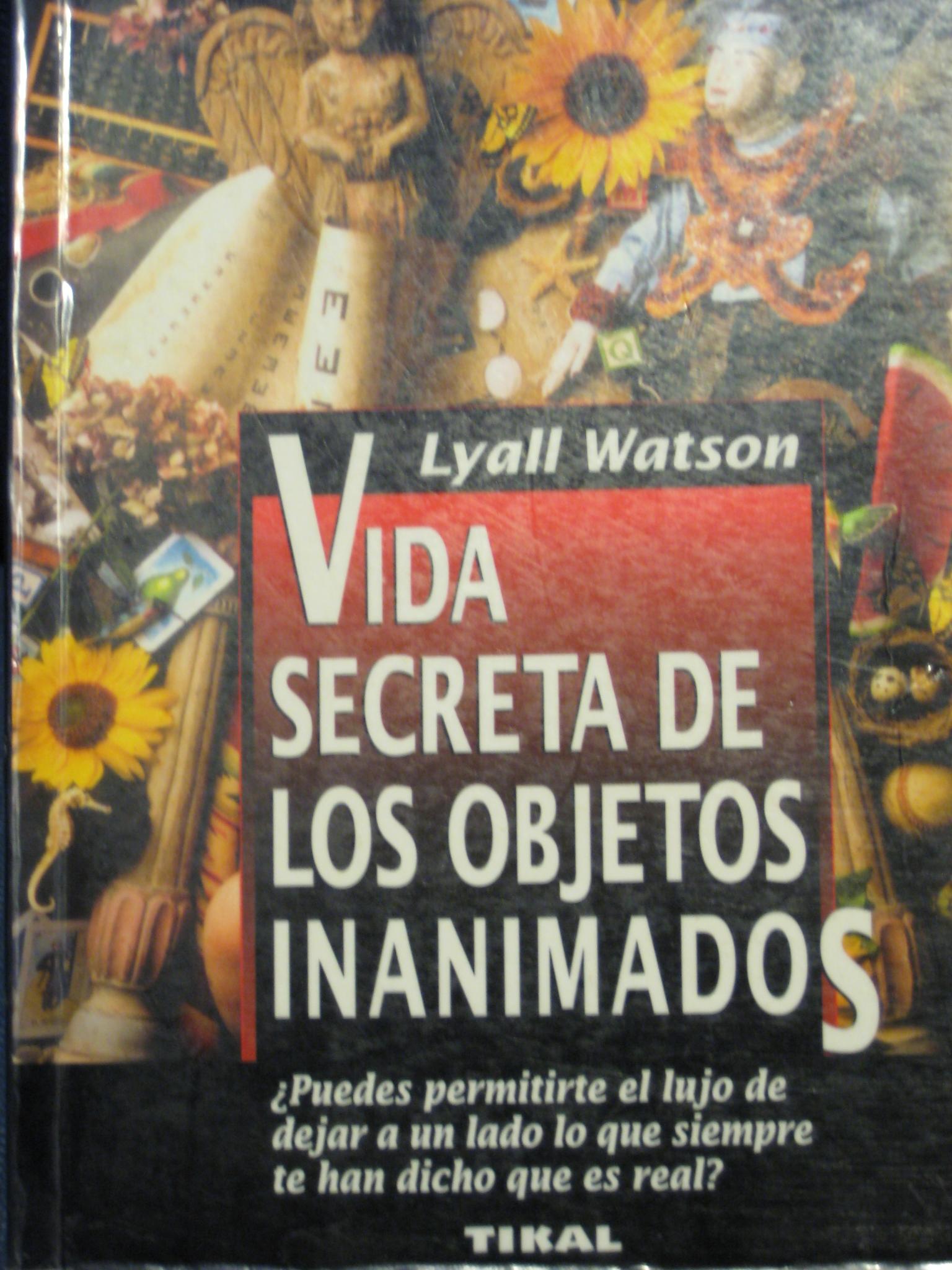 Vida secreta de los objetos inanimados