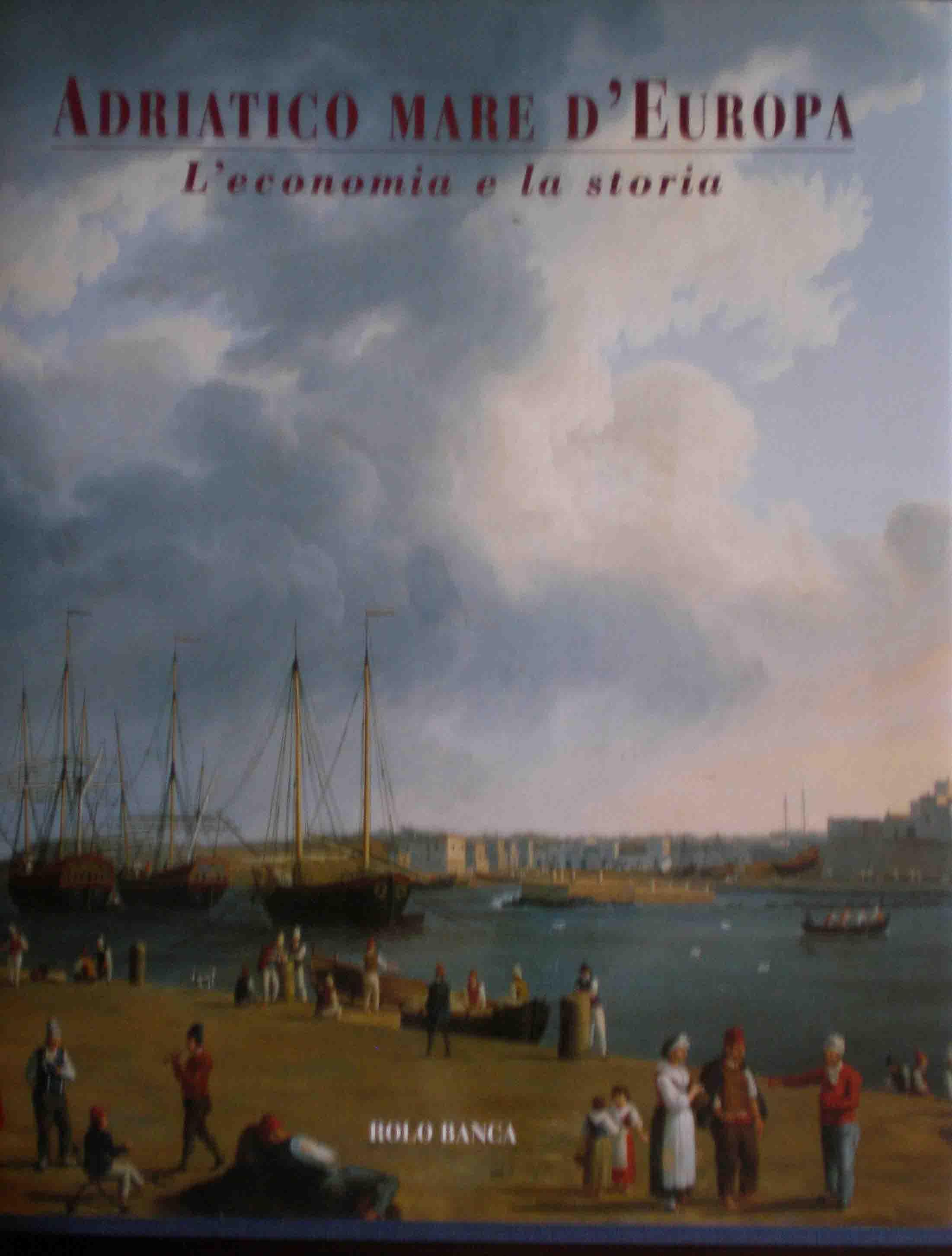 Adriatico mare d'Europa