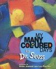 My Many Coloured Day...