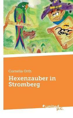 Hexenzauber in Stromberg
