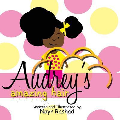 Audrey's Amazing Hair