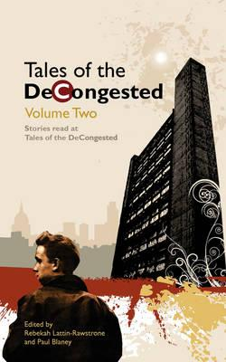 Tales of the DeCongested
