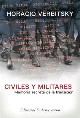 Civiles y militares / Civil and Military