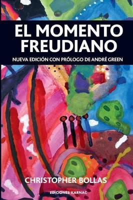 El Momento Freudiano / The Freudian Moment