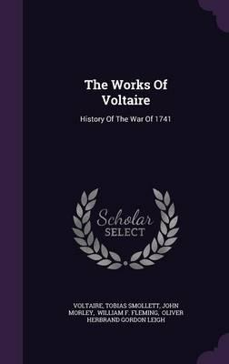 The Works of Voltair...