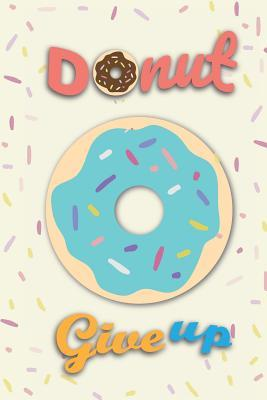 Donut Give Up Planner