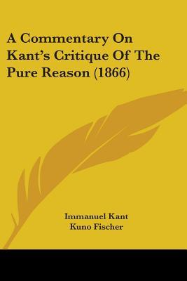 A Commentary on Kant...