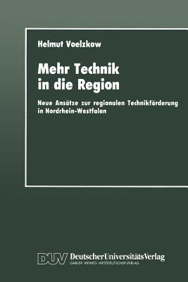 Mehr Technik in Die Region
