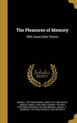 PLEASURES OF MEMORY