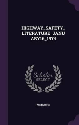 Highway_safety_literature_january16_1974