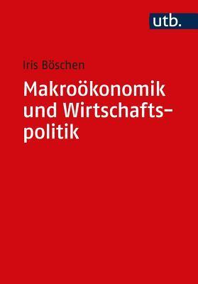 Makrookonomik Und Wirtschaftspolitik