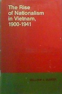 The rise of nationalism in Vietnam, 1900-1941