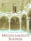 Michelangelo's Surprise