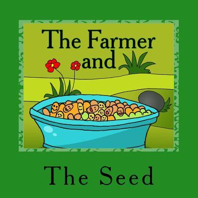 The Farmer and the Seed