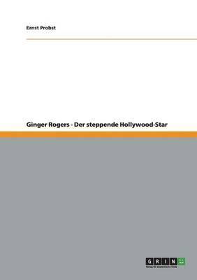 Ginger Rogers - Der ...