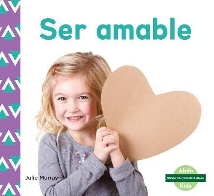 Ser amable/ Kindness