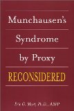 Munchausen's Syndrome by Proxy Reconsidered