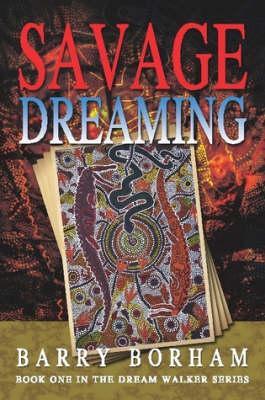 Savage Dreaming