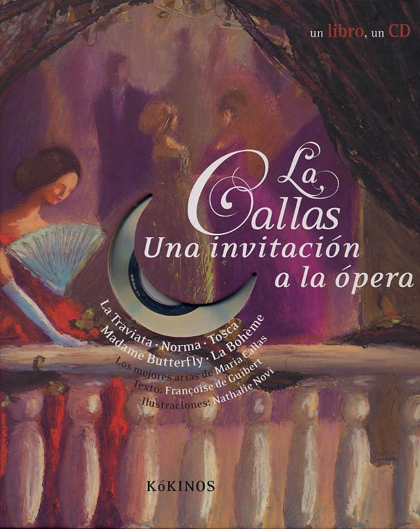 La Callas. Una invitación a la ópera