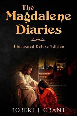 The Magdalene Diaries (Illustrated Deluxe Edition)