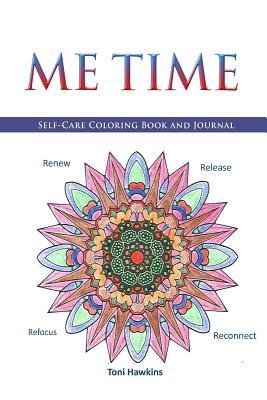 ME TIME Self Care Coloring Book and Journal