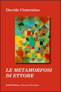 Le metamorfosi di Ettore