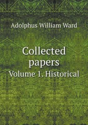 Collected Papers Volume 1. Historical