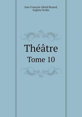 Theatre Tome 10