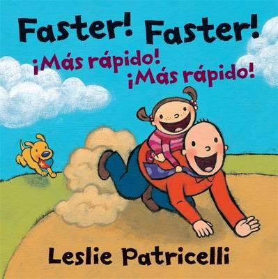 Faster! Faster! / Ma...
