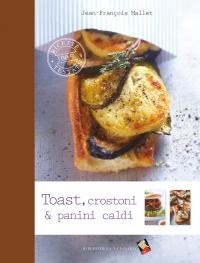 Toast, crostoni & panini caldi