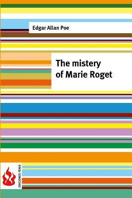 The Mistery of Marie Roget