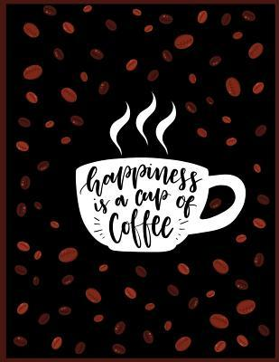 Happiness is a Cup o...